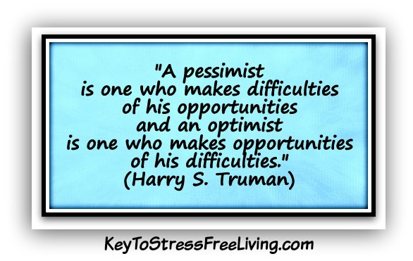 A-pessimist-is-one-who-makes-difficulties-of-his-opportunities-and-an-optimist-is-one-who-makes-opportunities-of-his-difficulties.-Harry-S.-Truman2