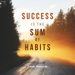 Do Your Habits Create Success?