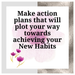 9 Step Action Plan To Create a New Habit