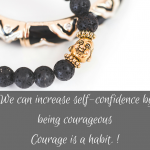 The Habit of Courage