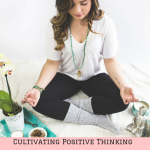Cultivating Positive Thinking