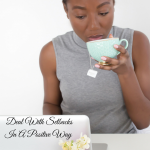Dealing With Setbacks In A Positive Way