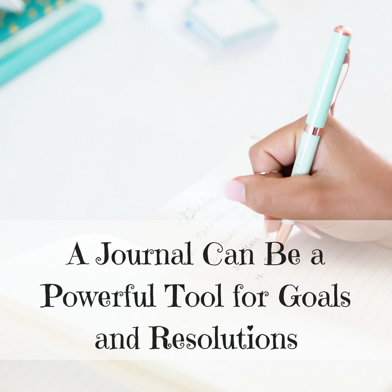 A Journal Can Be a Powerful Tool for Goals and Resolutions