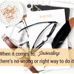 Don't Feel Stuck!  Transform Your Life through Journaling