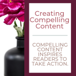 Strategies for Creating Compelling Content