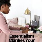 In The  Pursuit of  Essentialism in Business