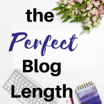 What is the Perfect Blog Length