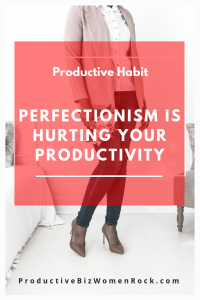 Perfectionism is Hurting Your Productivity