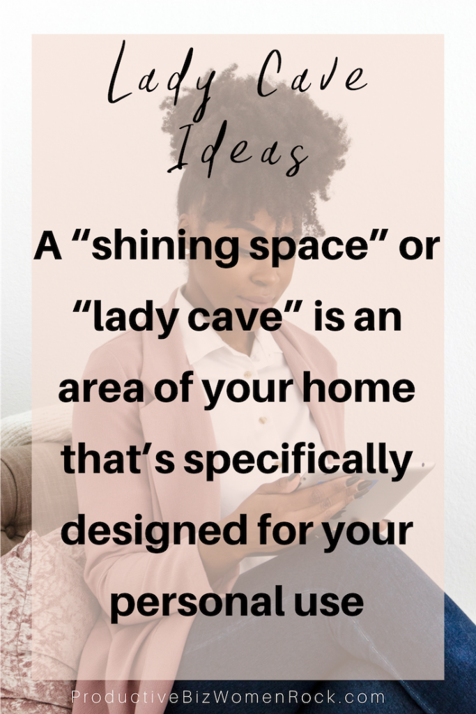Lady Cave, She Shed, lifestyle, girl boss