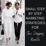 Small Step By Step Marketing Habits For Jaw Dropping Results