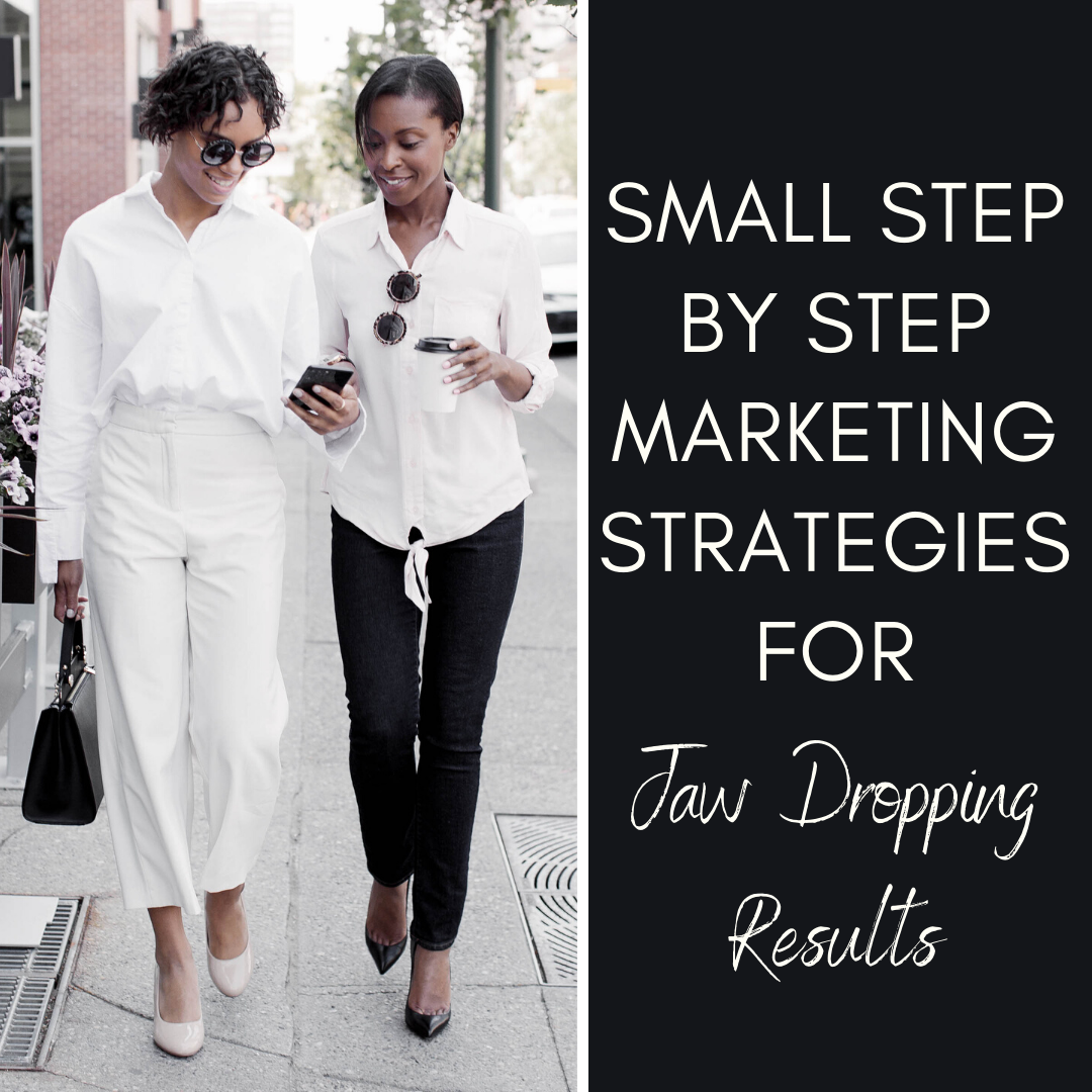 Small step by step marketing habits