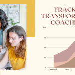 Tracking Every Transformational Coaches Need to Know