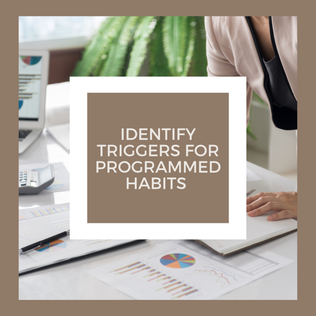 programed habits