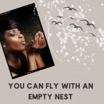 Meditation and Spirituality Prepares You to Fly With an Empty Nest